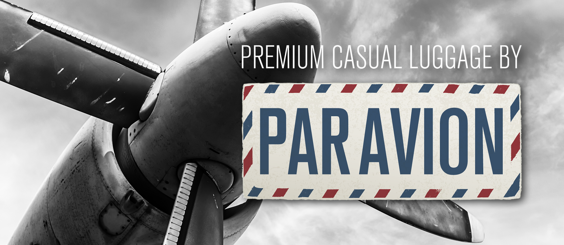 ParAvion | Premium Casual Luggage