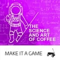 The Science and Art of Coffee (17.05.2020)