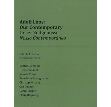Adolf Loos: Our Contemporary | Unser Zeitgenosse/Nosso Contemporâneo | Artikelnummer: 201303
