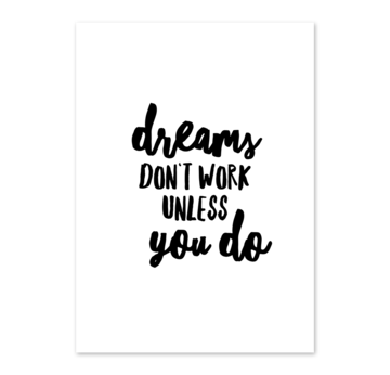 Karte A6 ''dreams don't work unless you do'' |  | Artikelnummer: 22