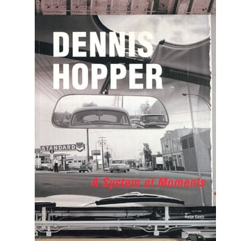 DENNIS HOPPER | A System of Moments | Artikelnummer: 200105
