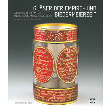 Glasses from the Empire and Biedermeier Period | From the MAK Collection and the Glass Collection of Christian Kuhn | Artikelnummer: 201702